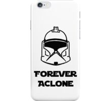 Forever A Clone iPhone Case/Skin