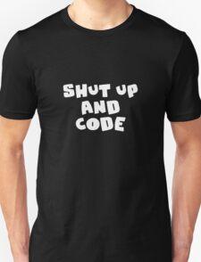 Shut up and code T-Shirt