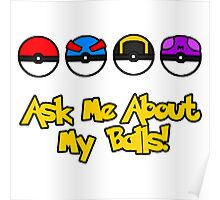 Ask Me About My Balls! Poster