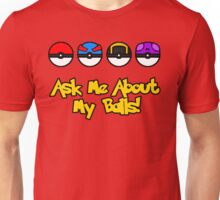 Ask Me About My Balls! Unisex T-Shirt