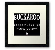 NailBiter - Buckaroo The Birthplace of serial killers Framed Print