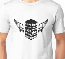 I may be on the side of the angels (Black) Unisex T-Shirt