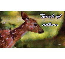 Touch of nature Photographic Print