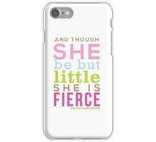 Though She be but Little - Shakespeare QUOTE iPhone Case/Skin
