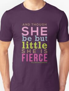 Though She be but Little - Shakespeare QUOTE T-Shirt
