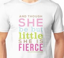 Though She be but Little - Shakespeare QUOTE Unisex T-Shirt