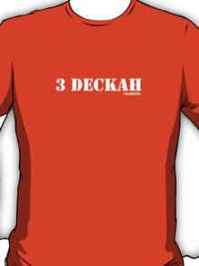 3 Deckah - #bahstin T-Shirt