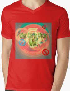 The project manager's motto. What can go wrong WILL  Mens V-Neck T-Shirt