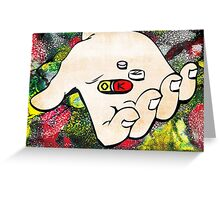Pills are OK, STIGMA IS NOT! Greeting Card