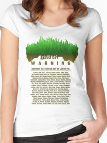 Warning - Brush is dangerous. Women's Fitted Scoop T-Shirt