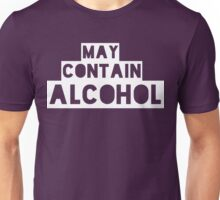 May Contain Alcohol [White Ink] | Blackout Shirts Unisex T-Shirt