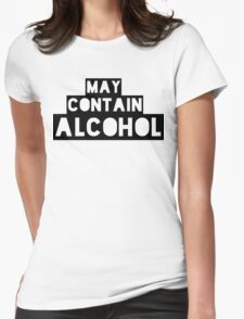 May Contain Alcohol | Blackout Shirts Womens Fitted T-Shirt