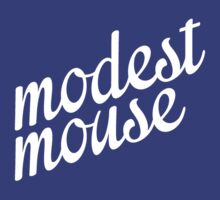 Modest Mouse (White) by tynamite