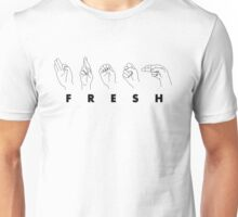 Fresh to Deaf Unisex T-Shirt