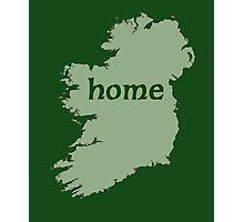 Ireland HOME with Irish Map Photographic Print