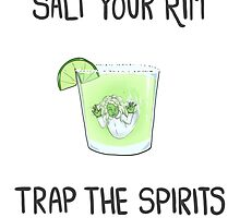 Salt the Rim - Trap the Spirits by burritomadness