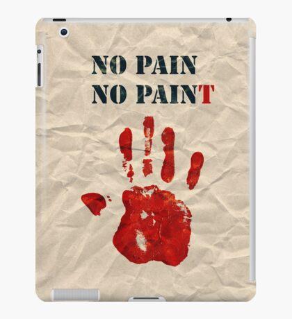 no pain, no paint iPad Case/Skin