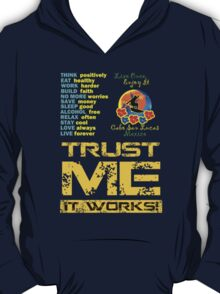 Trust Me It Works T-Shirt