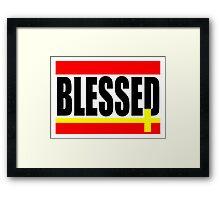 """""""BLESSED"""" Framed Print"""