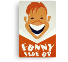 Funny Side Up Canvas Print