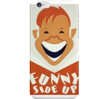 Funny Side Up iPhone Case/Skin