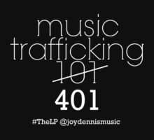 Music Trafficking 101 by urbgardenmusic