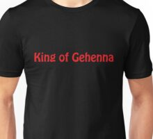 King of Gehenna Unisex T-Shirt