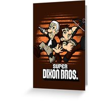 Super Dixon Bros. Greeting Card