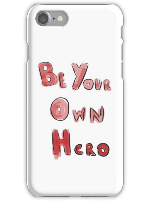 Be Your Own Hero by Kimi Martin