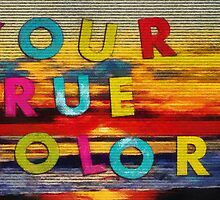 Your true colous by Fernando Fidalgo