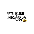 Netflix and Chicken Nuggets by Christy Fox