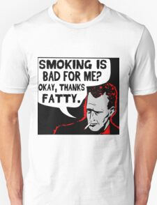 Thanks Fatty! Unisex T-Shirt