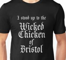 Wicked Chicken of Bristol Unisex T-Shirt