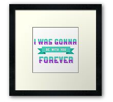 Donna Noble Quote Framed Print