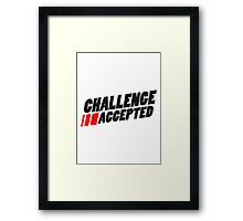 Text Logo Challenge Accepted Framed Print