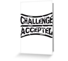 Stempel Challenge Accepted Greeting Card