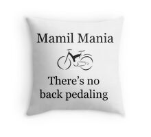 MAMIL! Mania Throw Pillow