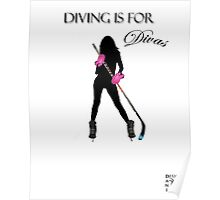 Diving Is For Divas Poster