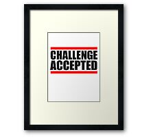 Cool Challenge Accepted Text Logo Framed Print
