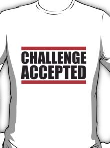 Cool Challenge Accepted Text Logo T-Shirt