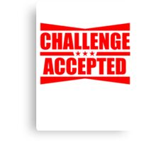 Challenge Accepted Text Logo Design Canvas Print