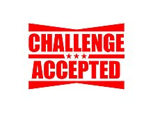 Challenge Accepted Text Logo Design Photographic Print