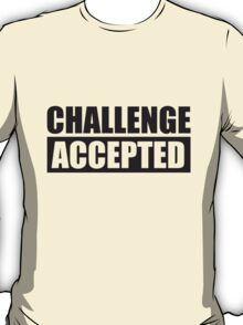 Challenge Accepted Text Logo T-Shirt