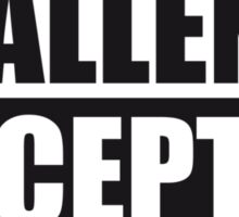 Challenge Accepted Text Logo Sticker