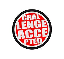 Challenge Accepted Logo Photographic Print