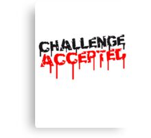 Challenge Accepted Graffiti Canvas Print