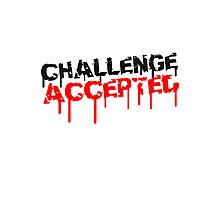 Challenge Accepted Graffiti Photographic Print