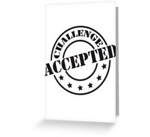 Challenge Accepted Design Stempel Greeting Card