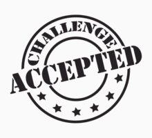 Challenge Accepted Design Stempel T-Shirt