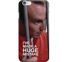 I've Made A Huge Mistake iPhone Case/Skin